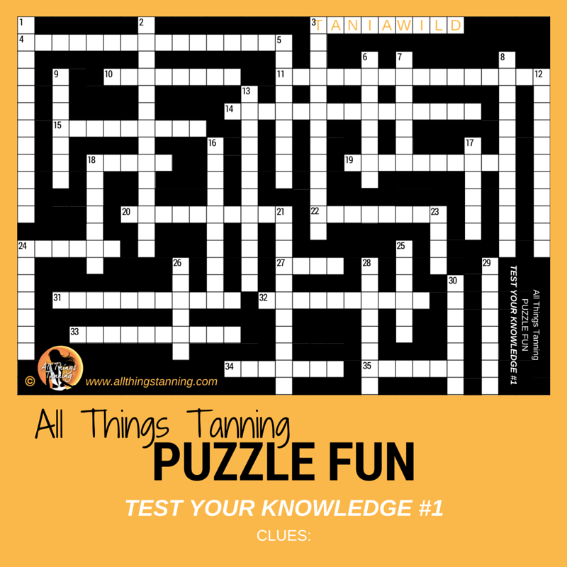 All Things Tanning Puzzle Fun - TEST YOUR KNOWLEDGE #1